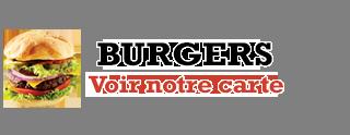 Voir notre carte burgers